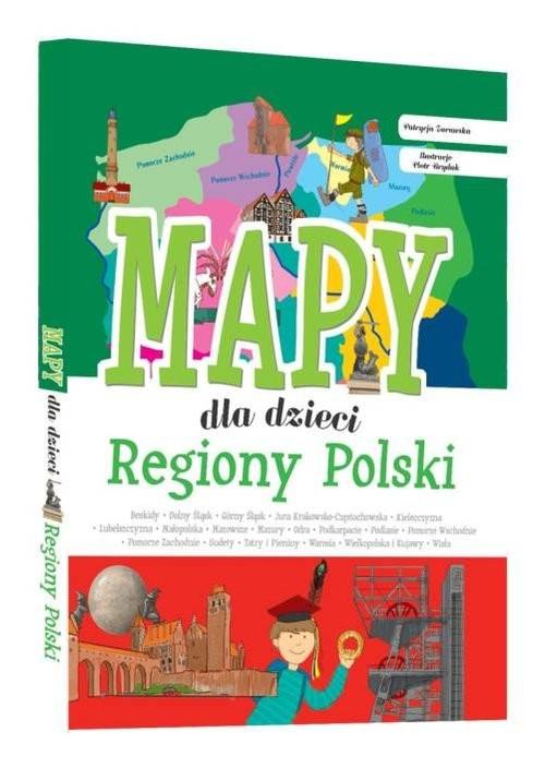 okładka Regiony Polski Mapy dla dzieci, Książka | Zarawska Patrycja