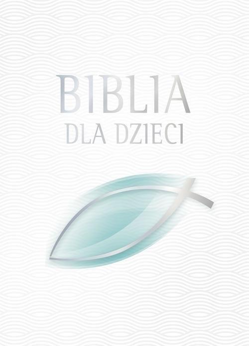 okładka Biblia dla dzieciksiążka      Praca Zbiorowa