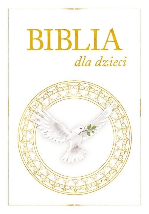 okładka Biblia dla dzieci, Książka | Praca Zbiorowa