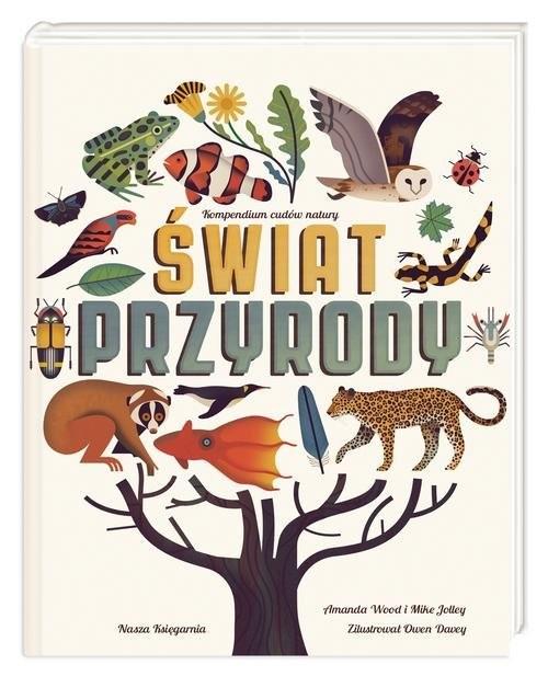 okładka Świat przyrody, Książka   Amanda Wood, Mike Jolley