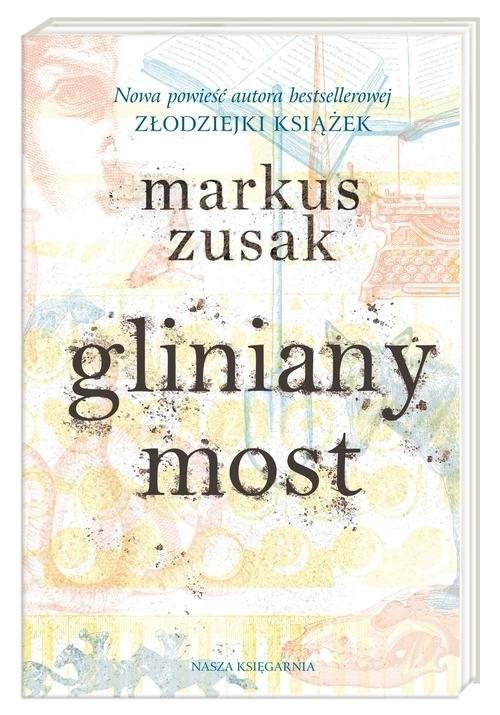 okładka Gliniany mostksiążka |  | Markus Zusak