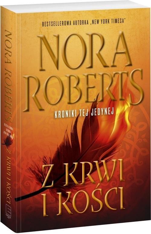 okładka Kroniki tej jedynej 2. Z krwi i kości, Książka | Roberts Nora
