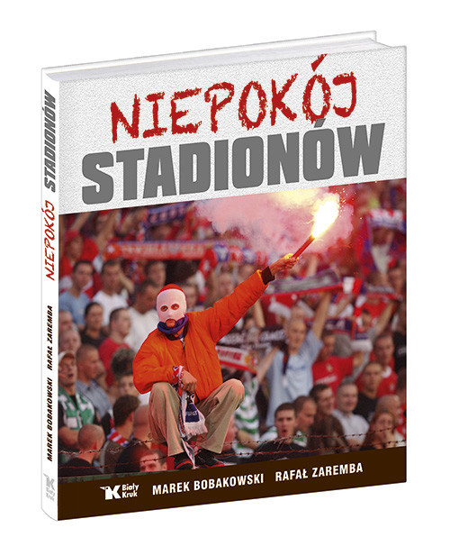okładka Niepokój stadionów, Książka | Marek Bobakowski, Rafał Zaremba