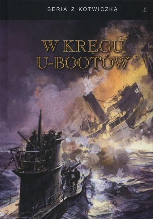 okładka W kręgu U-bootów, Książka |