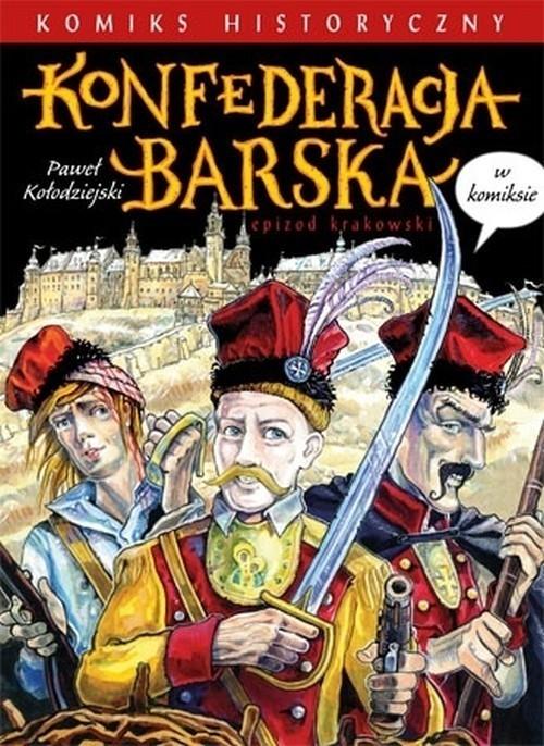 okładka Konfederacja barska w komiksie, Książka | Kołodziejski Paweł