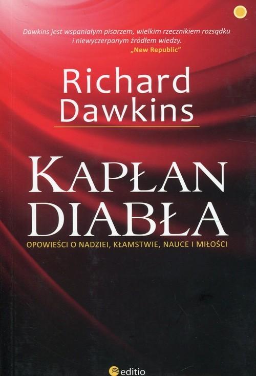 okładka Kapłan diabła Opowieści o nadziei, kłamstwie, nauce i miłości, Książka   Dawkins Richard