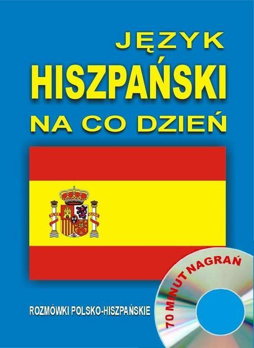 okładka Język hiszpański na co dzień. Rozmówki polsko-hiszpańskie, Audiobook |