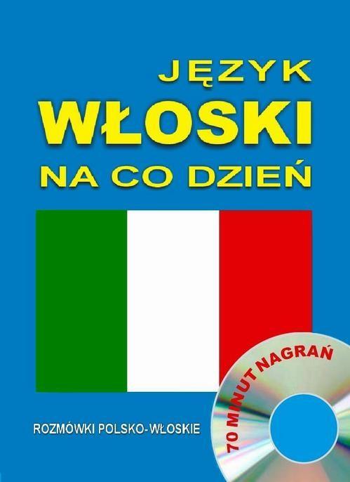 okładka Język włoski na co dzień. Rozmówki polsko-włoskieaudiobook   MP3  