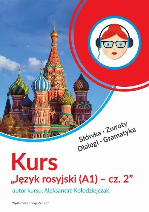 okładka Kurs Język rosyjski (A1) - cz. 2, Audiobook | Aleksandra Kołodziejczak