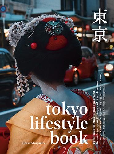 okładka Tokyo Lifestyle Book, Książka | Janiec Aleksandra