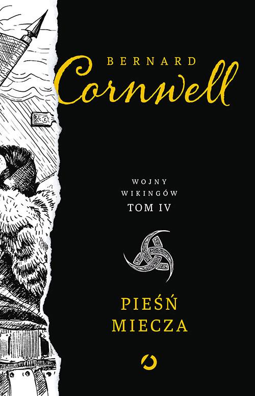 okładka Pieśń miecza, Książka | Bernard Cornwell