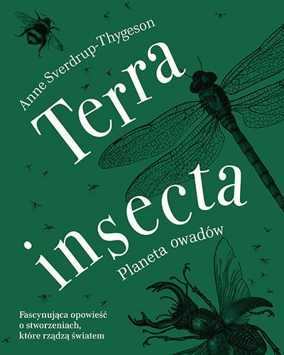 okładka Terra insecta. Planeta owadów, Książka | Sverdrup-Thygeson Anne