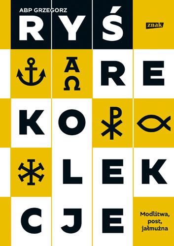 okładka Rekolekcje. Modlitwa, post, jałmużna (2019), Książka | Ryś Grzegorz