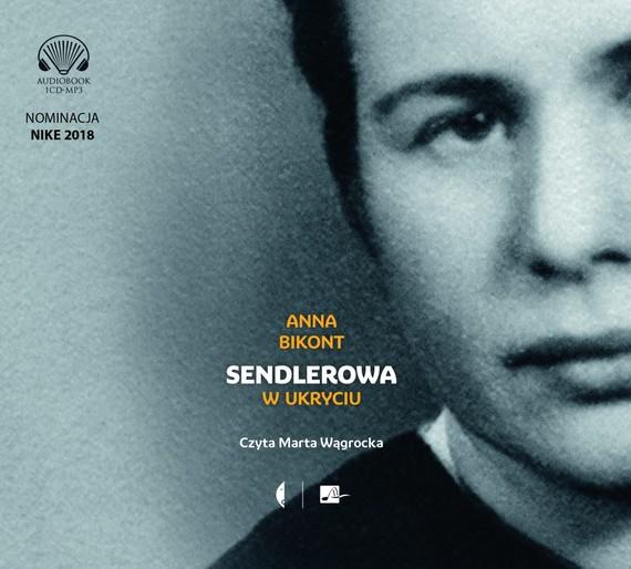 okładka Sendlerowa. W ukryciuaudiobook | MP3 | Anna Bikont