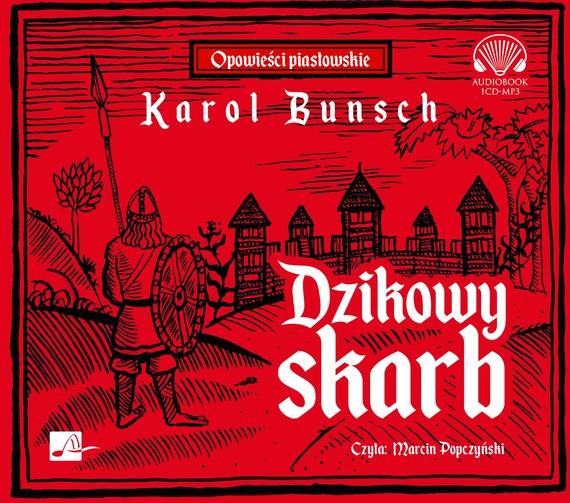 okładka Dzikowy skarbaudiobook | MP3 | Karol Bunsch