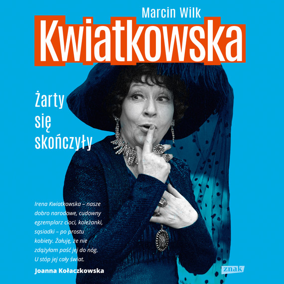 okładka Kwiatkowska. Żarty się skończyłyaudiobook | MP3 | Marcin Wilk