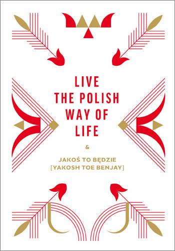 okładka Live the Polish Way of Life & Jakoś to będzie, Książka | Chomątowska Beata, Gruszka Dorota, Lis Daniel