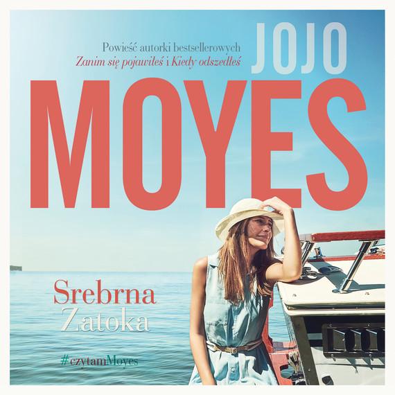 okładka Srebrna zatokaaudiobook | MP3 | Jojo Moyes
