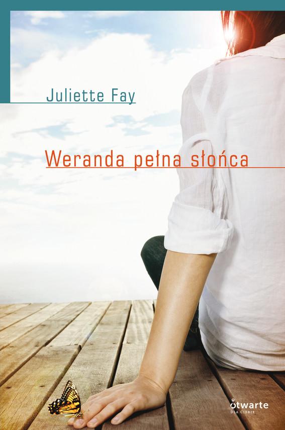 okładka Weranda pełna słońca, Książka | Fay Juliette