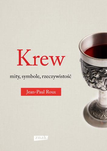 okładka Krew, Książka | Roux Jean-Paul