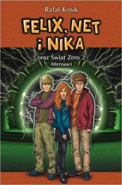 okładka Felix Net i Nika oraz Świat Zero 2 Alternauci, Książka | Kosik Rafał