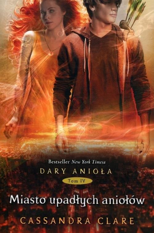 okładka Dary Anioła 4. Miasto upadłych aniołówksiążka |  | Clare Cassandra