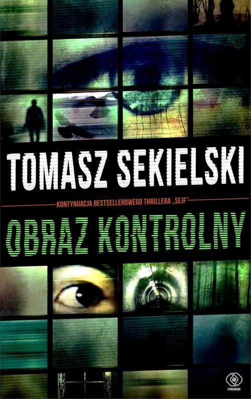 okładka Obraz kontrolny, Książka | Sekielski Tomasz