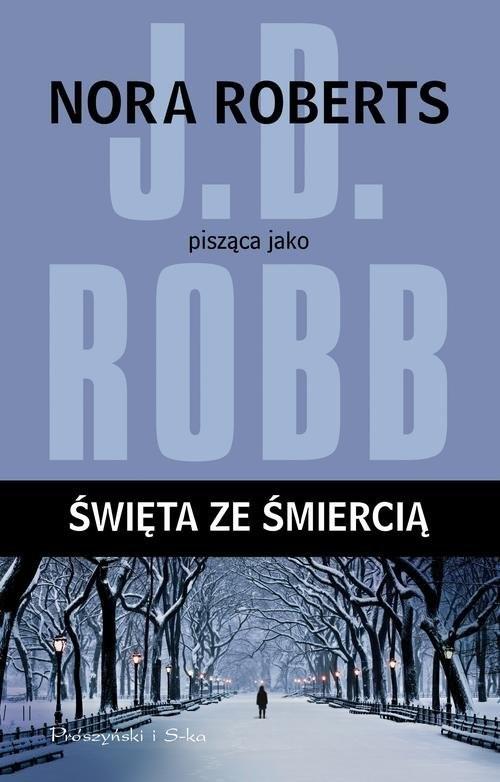 okładka Święta ze śmiercią, Książka | Robb J.D