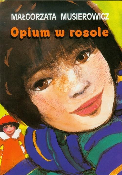 okładka Opium w rosole, Książka | Musierowicz Małgorzata