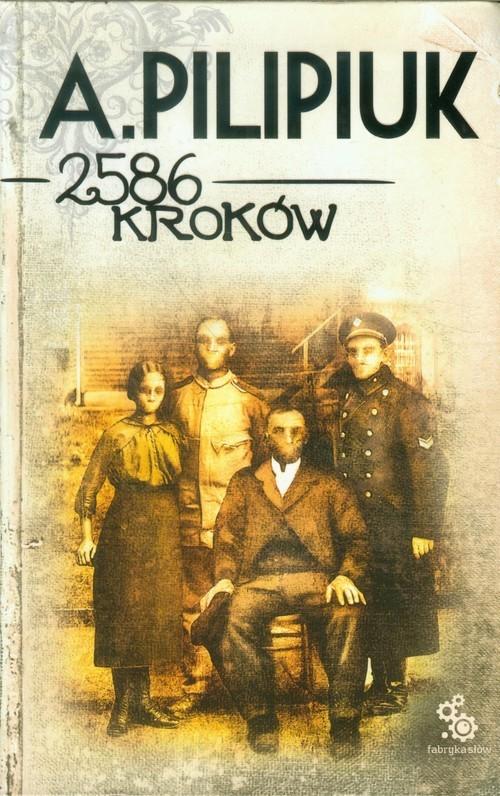 okładka 2586 kroków, Książka | Pilipiuk Andrzej