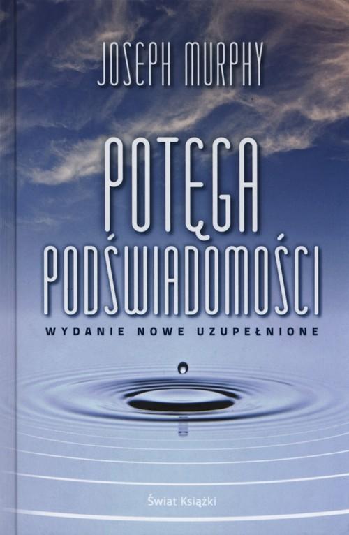 okładka Potęga podświadomości, Książka | Murphy Joseph