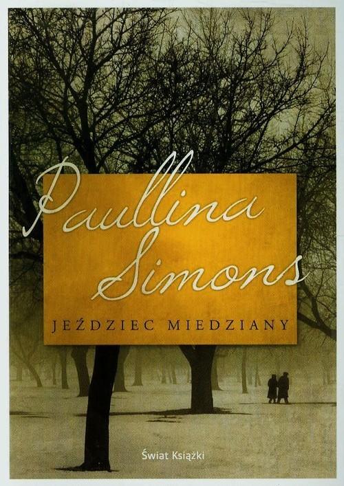 okładka Jeździec miedziany, Książka   Simons Paullina