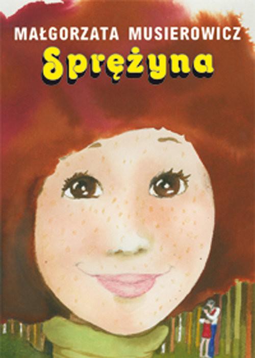 okładka Sprężyna, Książka | Musierowicz Małgorzata