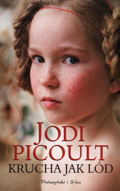 okładka Krucha jak lód, Książka | Picoult Jodi