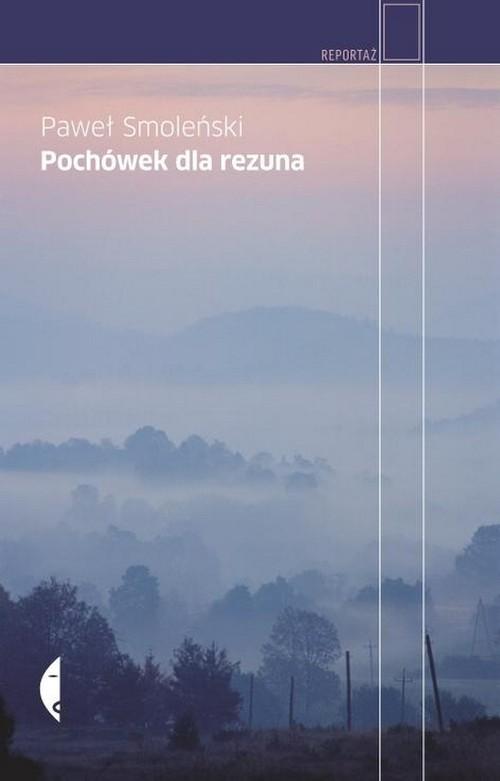 okładka Pochówek dla rezuna, Książka | Smoleński Paweł
