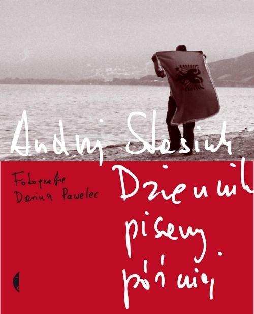 okładka Dziennik pisany później z fotografiami Dariusza Pawelca, Książka | Stasiuk Andrzej