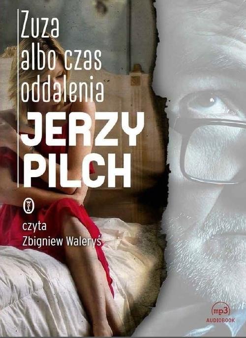 okładka Zuza albo czas oddalenia, Książka | Pilch Jerzy