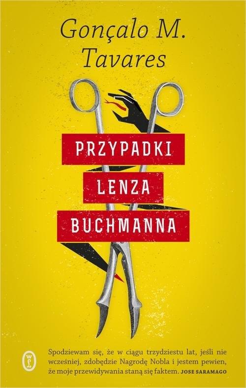 okładka Przypadki Lenza Buchmanna, Książka   Gonçalo M. Tavares