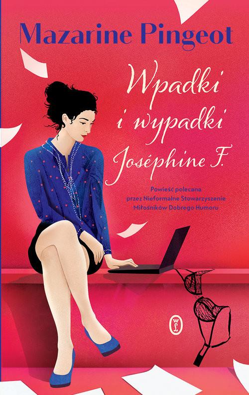 okładka Wpadki i wypadki Josephine F., Książka | Mazarine Pingeot