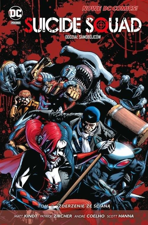 okładka Suicide Squad - Oddział Samobójców tom 2 Zderzenie ze ścianą, Książka | Ales Kot, Matt Kindt