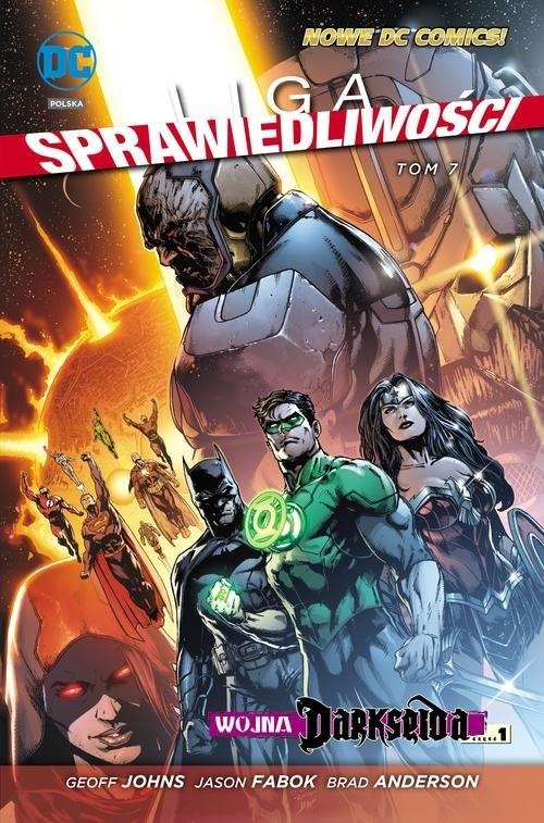 okładka Liga Sprawiedliwośc Tom 7 Wojna Darkseida Część 1książka      Geoff Johns