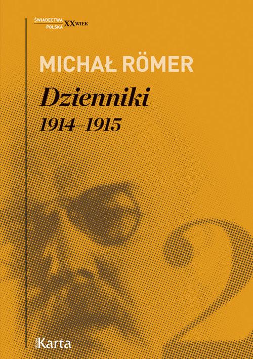 okładka Dzienniki Tom 2 1914-1915, Książka | Romer Michał