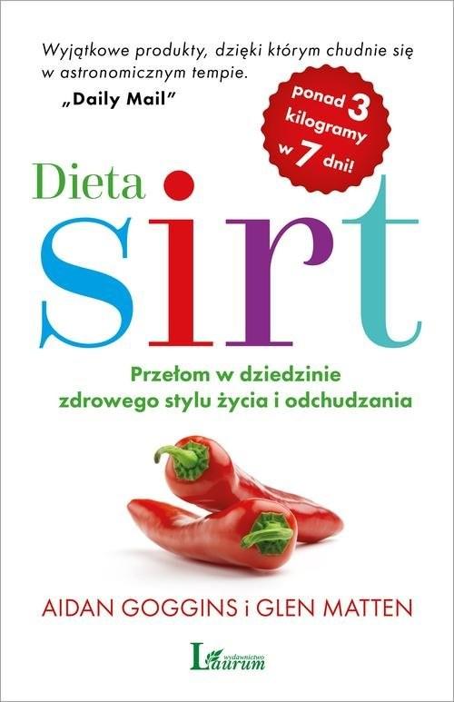 okładka Dieta sirt Przełom w dziedzinie zdrowego stylu życia i odchudzania, Książka | Aidan Goggins, Glen Matten