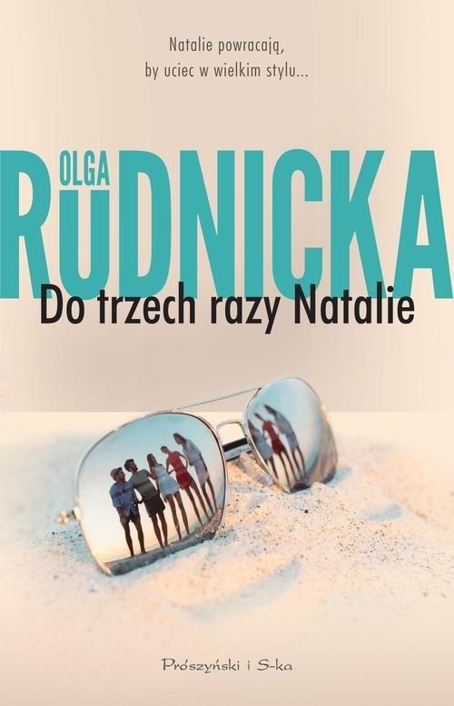 okładka Do trzech razy Natalie, Książka | Olga Rudnicka