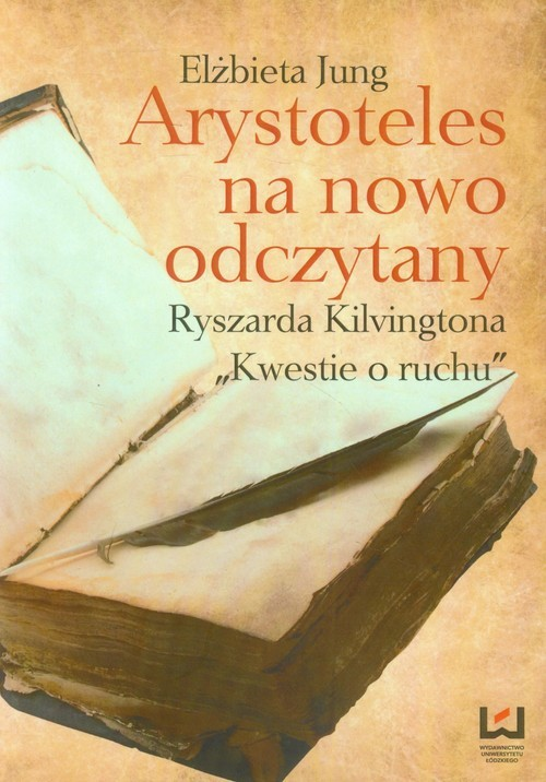 okładka Arystoteles na nowo odczytanyksiążka      Elżbieta Jung
