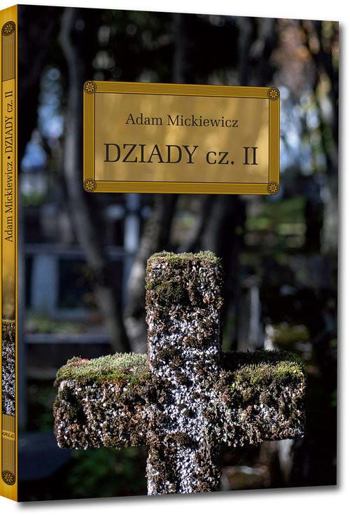 okładka Dziady Część 2, Książka | Mickiewicz Adam