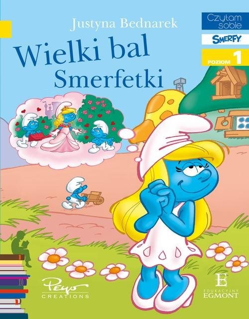 okładka Wielki bal Smerfetki Czytam sobie, Książka | Justyna Bednarek