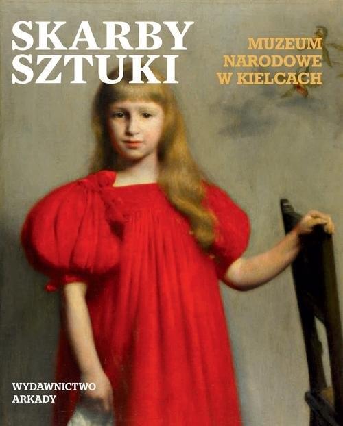 okładka Skarby sztuki Muzeum Narodowe w Kielcach, Książka  