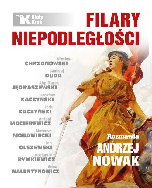 okładka Filary niepodległości, Książka | Nowak Andrzej
