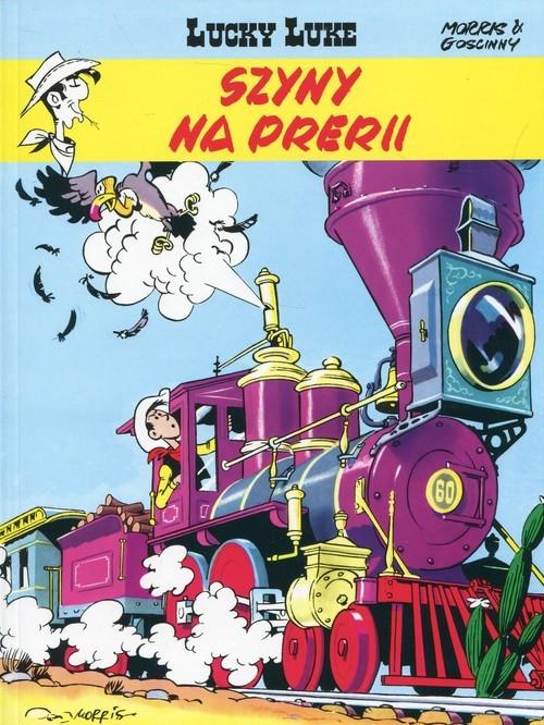 okładka Lucky Luke Tom 9 Szyny na prerii, Książka | Goscinny Rene